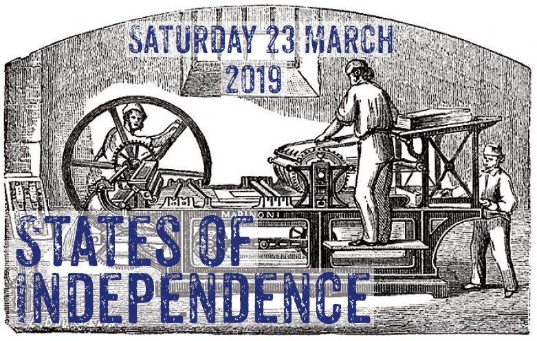 States of Independence 2019 - Saturday 23 March