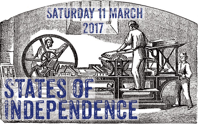 States of Independence 2017 - Saturday 11 March
